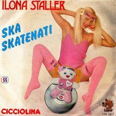 The Worst Bad Album Cover Art ~ Ilona Staller Ska Skatenati Cicciolina Cheesecake album covers Greatest Album Covers, Classic Album Covers, Cool Album Covers, Music Album Covers, Music Albums, Pop Albums, Cover Art, Lp Cover, Vinyl Cover