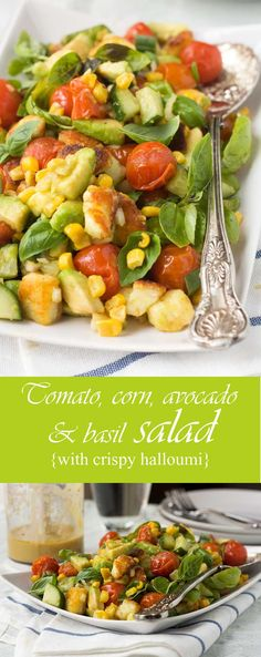 Get healthy with the help of this tomato, corn, avocado and basil salad (with crispy halloumi cheese!)