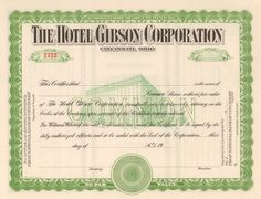 Great Cincinnati Ohio collectible stock certificate from the Hotel Gibson Company circa Very nice hotel image printed in the body of the piece. Money Frame, Fountain Square, Certificate Design, Retro Vector, Best Hotels, Cincinnati, Ohio, Bond, Finance