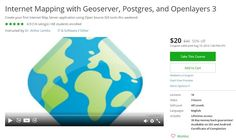 Coupon Udemy - Internet Mapping with Geoserver, Postgres, and Openlayers 3 ($20…