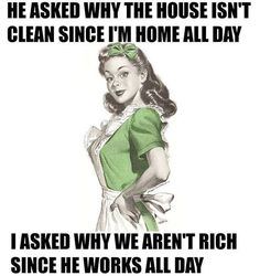 Funny how these housewife memes are so easy to relate to. Probably because the humor hits so close to home. But that's sarcasm for ya. Funny Sarcastic Housewife Memes ~ Humor is never vintage Funny Shit, Haha Funny, Funny Jokes, Funny Stuff, Hilarious Quotes, Funny Sarcasm, Funny Work, Clean Funny Quotes, Get Well Funny