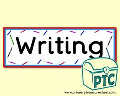 Writing Area Resources - Primary Treasure Chest Classroom Banner, Classroom Signs, Classroom Posters, Teaching Activities, Teaching Ideas, Early Years Classroom, Ourselves Topic, Writing Area, Display Banners