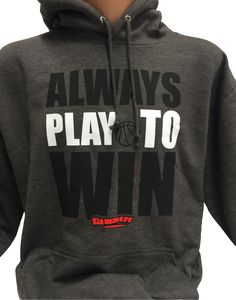 Basketball Hoodie Always play to Win