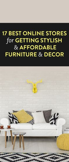17 Best Online Stores For Getting Stylish And Affordable Furniture And Decor