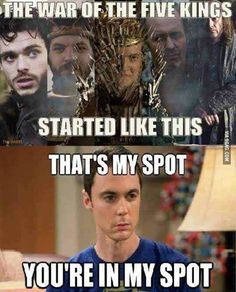 This is how the War of Five Kings started - TBBT/Game Of Thrones Memes Game Of Thrones Quotes, Game Of Thrones Funny, Got Memes, Funny Memes, Xbox Funny, Funniest Jokes, Game Of Throne Lustig, Game Of Trone, My Sun And Stars