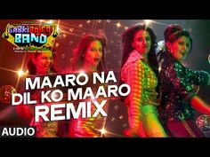 Maaro na dil ko maaro (Remix)   Sabki Bajegi Band