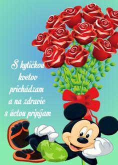 S kytičkou kvetov prichádzam a na zdravie s úctou pripíjam. Good Morning, Minnie Mouse, Disney Characters, Fictional Characters, Craft Ideas, Stickers, Facebook, Crafts, Art
