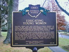 Granville, OH (Licking County) - Ohio Historical Marker #25 - 45 at Denison University on Broadway St.