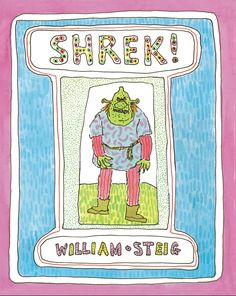 Shrek by William Steig. Did you know this was a book before it was a movie? We have Shrek: The FInal Chapter on DVD, too. Shrek, Saga, Jewish Museum, Author Studies, Famous Movies, Lectures, Children's Literature, Paperback Books, Cover Art