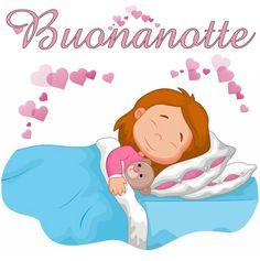 Buona Notte E Dolci Sogni Sogni D Oro Pinterest