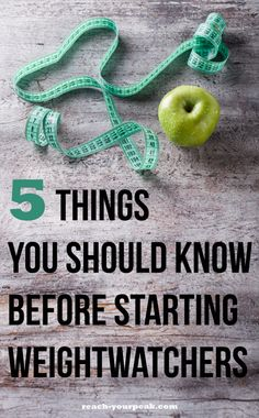 Here are 5 Things You Should Know Before Starting WeightWatchers | http://reach-yourpeak.com