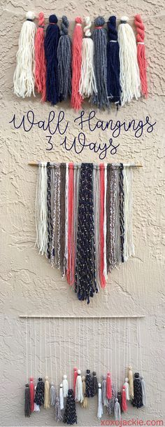 xoxojackie   a lifestyle blog DIY Yarn Wall Hangings. Same yarn done 3 ways. Visit xoxojackie.com for more.