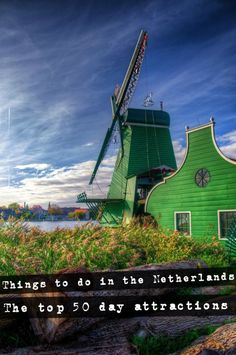 Things to do in the Netherlands - The ultimate Top 50! - Netherlands Tourism