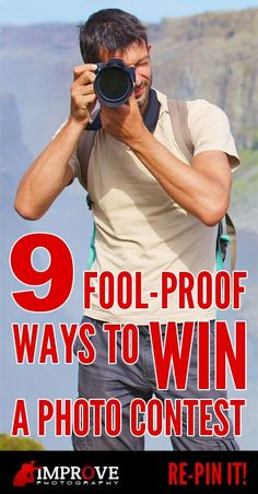 9 Fool-Proof Ways to Win a Photo Contest. Post by Christine Larsen. http://improvephotography.com/11409/9-fool-proof-ways-win-photo-contest/