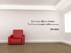 Don't take life too serious Vinyl Decal Quotes Wall Sticker Wall Art Wall Decals Wall Quote (J113)