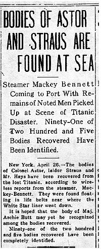 Staunton Daily Leader, Staunton, VA., April 26, 1912    Bodies of Astor and Straus are Found at Sea