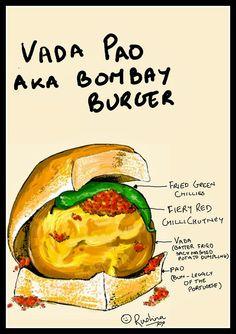 Rushina Munshaw Ghildiyal: My foodle of Mumbais Vada Pao ! Food Truck Design, Food Design, Menu Design, Indian Food Recipes, New Recipes, Favorite Recipes, Indian Illustration, House Illustration, Digital Illustration