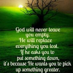 God will never leave us empty