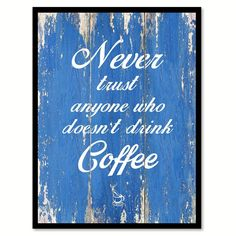 Coffee & Wine, Quotes, Home Decor, Gifts Ideas Coffee, Quotes, Art, Home Decor, Wall Decor, Coffee Shop, Coffee Break, Coffee Time, Expresso, Latte, Mocha, Coffee Bar, Bar, Wine, Wine Bar, Wine Decor, Wine Taste, Gifts, Gift Ideas, Trending, Trendy, Quotes, Saying, Words, Inspirational, Inspiration, Motivation