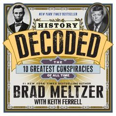 History decoded by brad meltzer and keith ferrell