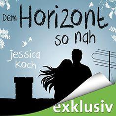 Dem Horizont so nah (Die Danny-Trilogie 1) Audible GmbH https://www.amazon.de/dp/B01G90TSSO/ref=cm_sw_r_pi_dp_x_wwuUybH9MTKPX