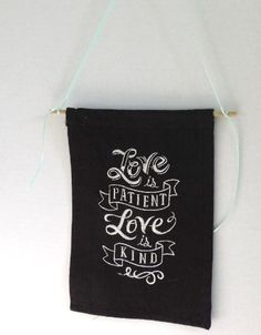 Love is Patient Love is Kind Wall Hanging