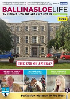 Ballinasloe Life uses Issuu for a digital publication End Of An Era, Content Marketing, Insight, Ireland, Education, Digital, Life, Irish, Onderwijs