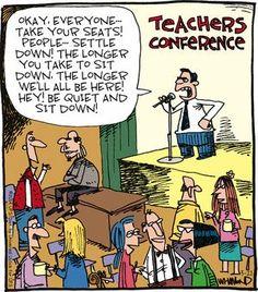 Reality Check Comic Strip, March 21, 2014 on GoComics.com Teaching Memes, Teaching Career, Teacher Notes, Teacher Stuff, Staff Meetings, Teacher Conferences, Teacher Retirement, Reality Check, School Humor
