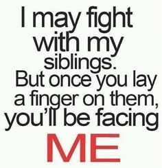 my siblings quotes quote sister family quote family quotes siblings brother
