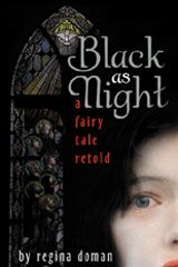 """""""Black as Night""""  Another great book by Regina Doman!"""