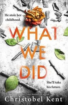 What We Did: A gripping, compelling psychological thriller with a nail-biting twist by [Kent, Christobel] I Love Books, My Books, Books To Read For Women, Thriller Books, Reading Rainbow, I Love Reading, Inspirational Books, Book Nooks, Book Authors