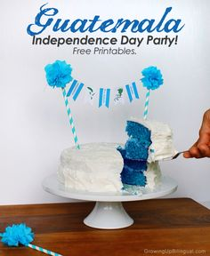 Celebrating Guatemala's Independence : Free Party Printables And Cake Banner - Imprimibles para celebrar la independencia de Guatemala Hispanic Heritage Month