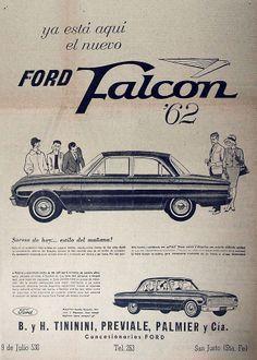 EL LITORAL, Viernes 9 de Febrero de 1962 Used Car Lots, Used Cars, Valiant Acapulco, Ford Falcon, Car Magazine, Old Love, Ad Art, Automotive Art, Car Ford