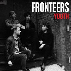 "FRONTEERS - 'Youth' is out now!  On iTunes: http://apple.co/1GNO0Vl On 7"" at Rough Trade now: http://www.roughtrade.com/albums/95518  Stream on Spotify now: http://spoti.fi/1M6BWlq  Watch the video he"