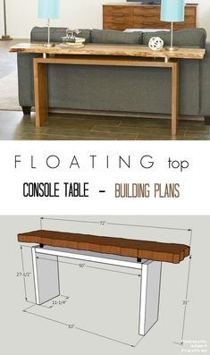 Free building plans and step by step instructions how to make this cool floating top console table / sofa table. I love the live edge slab but could be done with 2 x too! Furniture Projects, Home Projects, Furniture Stores, Building Furniture, Diy Furniture Plans, Coaster Furniture, Deco Furniture, Cheap Furniture, Office Furniture