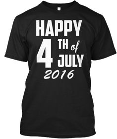 Discover Happy Of July Independence Day T-Shirt from LemonaidUnicorn, a custom product made just for you by Teespring. - of July Tshirt, Independence Day Tshirt,. Happy 4 Of July, 4th Of July, Usa Shirt, Independence Day, Tees, Shirts, Mens Tops, Black, Diwali