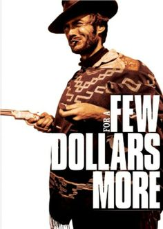 For a Few Dollars More movie