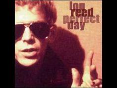 Lou Reed - Perfect Day (original)