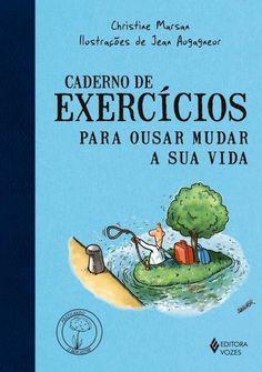 Caderno De Exercícios Para Ousar Mudar A Sua Vida Book Lists, Law Of Attraction, Reiki, Good Books, Coaching, Thats Not My, Mindfulness, Organization, Reading
