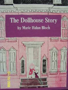 The dollhouse story by Marie Halun Bloch | LibraryThing
