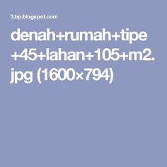 denah+rumah+tipe+45+lahan+105+m2.jpg (1600×794)