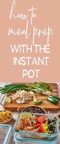 Want to know how to meal prep with the Instant Pot? Healthy Prepared Meals, Make Ahead Meals, Easy Meals, Healthy Recipes, Best Meal Prep, Meal Prep For The Week, Portion Control Diet, Pressure Cooker Recipes, Pressure Cooking