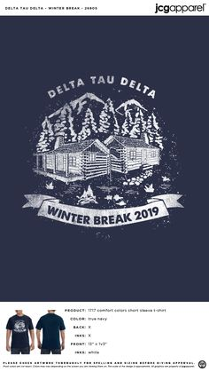 Delta Tau Delta Winter Break Shirt | Fraternity Winter Break Shirt | Greek Winter Break Shirt #deltataudelta #dtd #Winter #Break #Shirt #outdoors