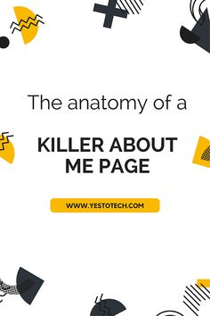 The Anatomy Of A Killer About Me Page | Yes To Tech