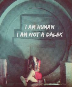 I am human. I am not a Dalek | Clara | Doctor Who