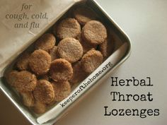 Homemade Herbal Throat Lozenges for Cough, Cold, and Flu