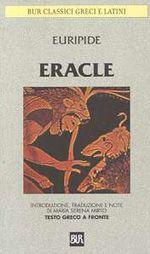 Eracle, Euripide, scritta e rappresentata probabilmente tra il 423 ed il 420 a.C., ma la datazione non è certa.
