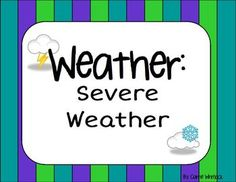 Severe Weather Presentation, Assessments and Activities  $4