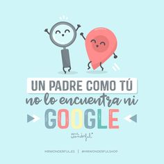 Keyword of the day (and of all the favors, moments and advice)? Mr Wonderful, Fathers Day Crafts, Happy Fathers Day, Dad In Spanish, Fathers Day In Spanish, Vintage Tags, I Love My Father, Father's Day Celebration, Daddy Day