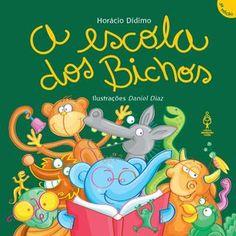 A Escola dos Bichos  Quando o poeta Horácio Dídimo vai à escola na companhia da bicharada, tem professor elefante, macaco secretário, tartaruga aluna aplicada e diversão garantida.